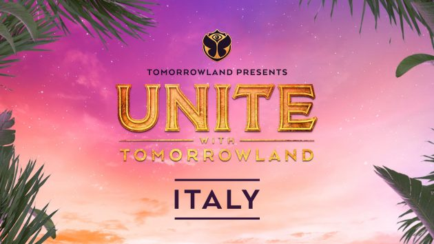 UNITE With Tomorrowland | Italy | YOUparti