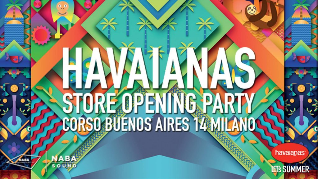 Opening Party Havaianas Store YOUparti Milano Buenos Aires
