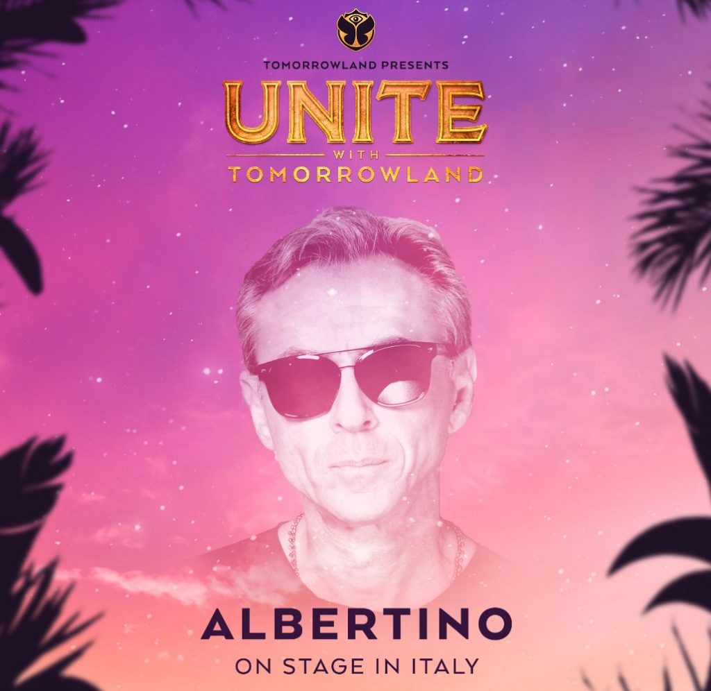 "Albertino sul palco di ""Unite With Tomorrowland"", per la prima volta in Italia youparti"