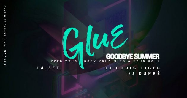 GLUE / Goodbye Summer milano circle youparti house music