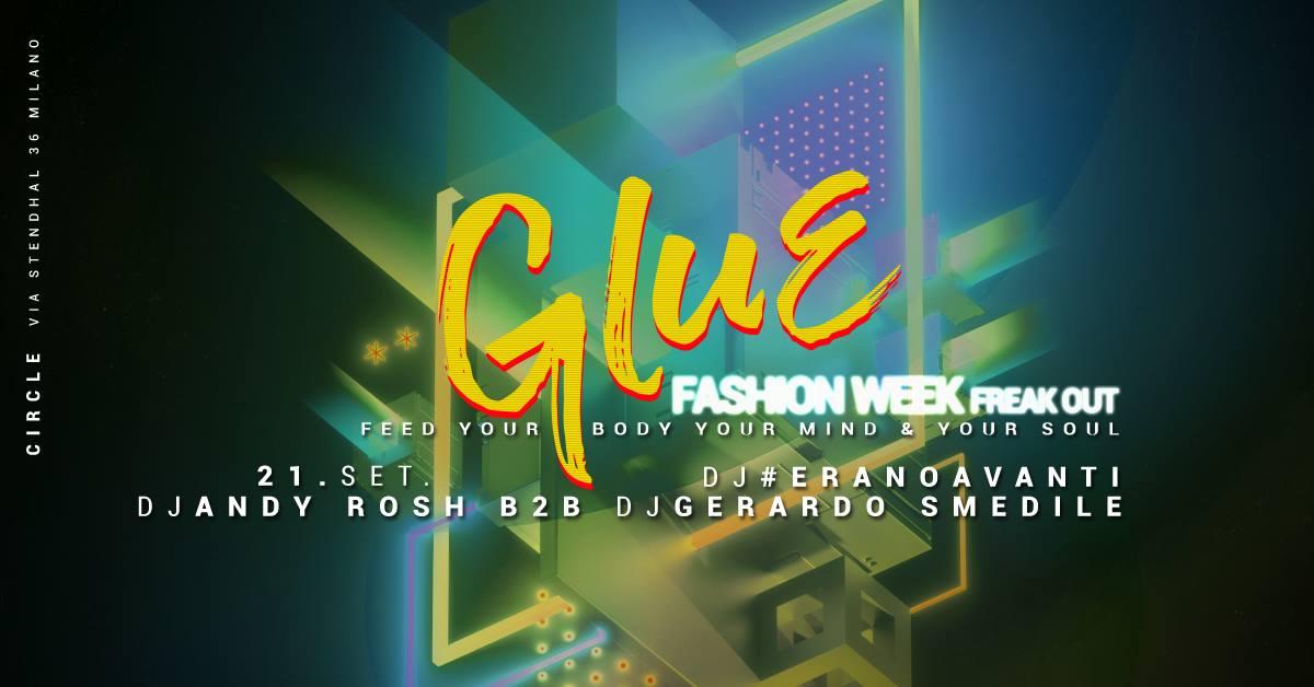 GLUE   FREAK OUT / Milano Fashion Week circle