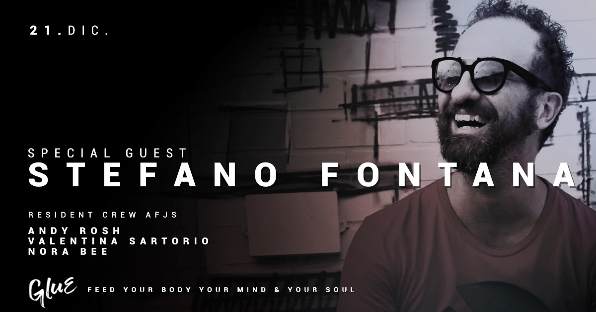GLUE | Special Guest Stefano Fontana | YOUparti friday venerdì circle milano house music free