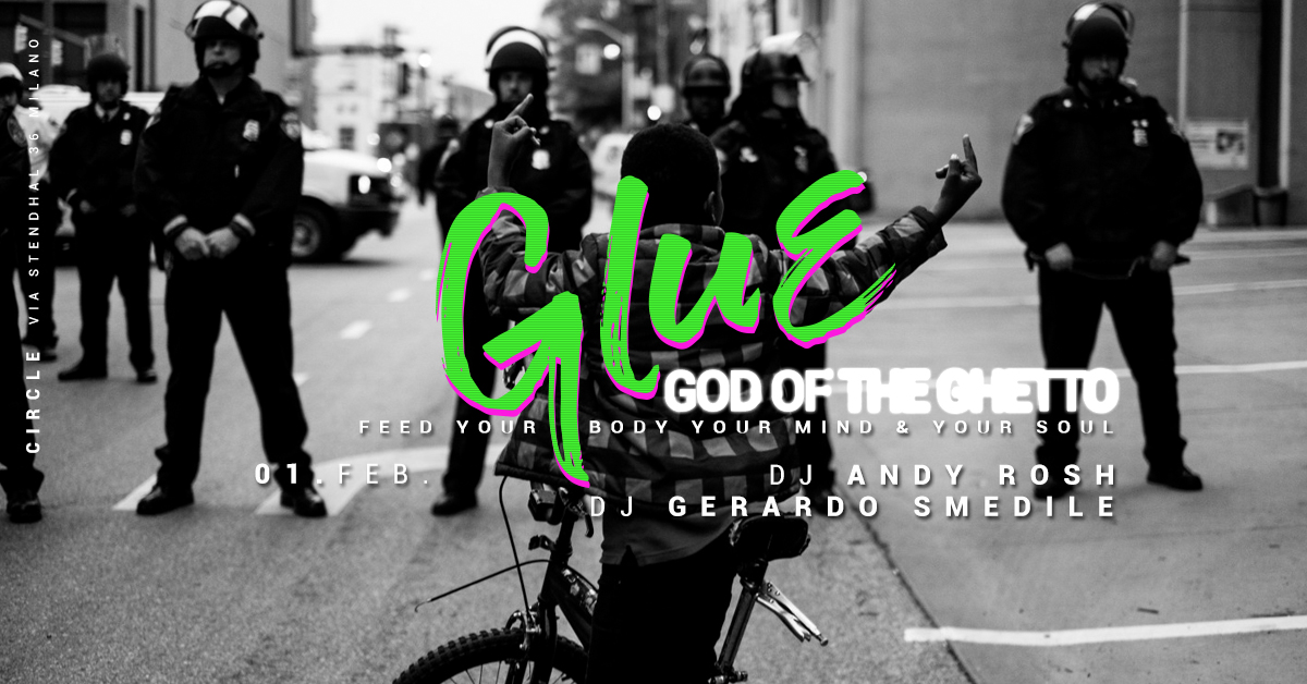 GLUE / God of The Ghetto | YOUparti circle milano hip hop friday venerdì free news novità