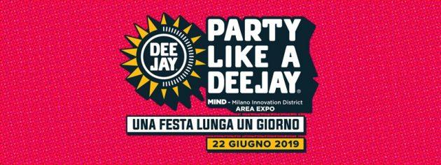 Party Like a Deejay 2019: Una festa lunga un giorno   YOUparti MIND Milano Innovation District – AREA EXPO