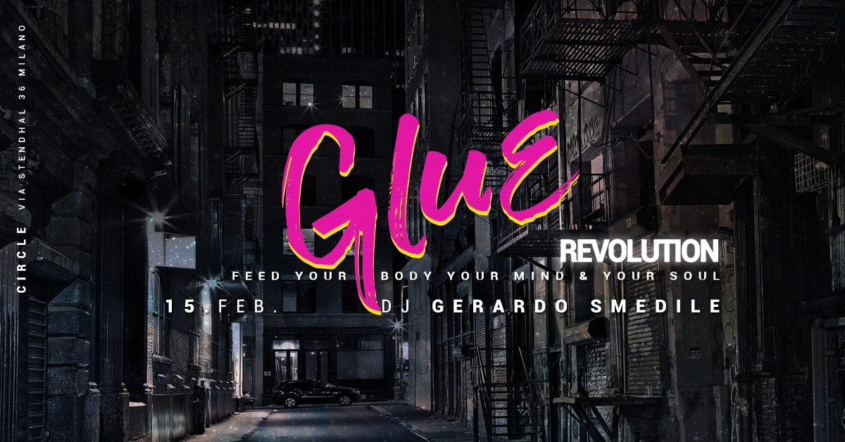 GLUE / Revolution | YOUparti circle club house music free friday venerdì