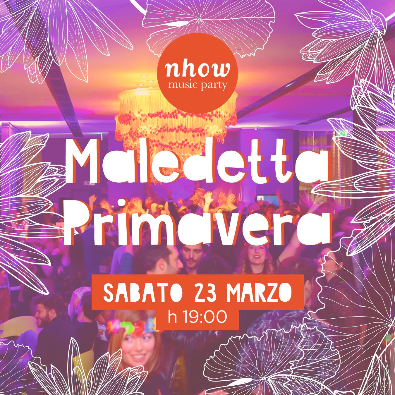 Hotel Cocktail Party - Maledetta Primavera / Spring Party nhow milano