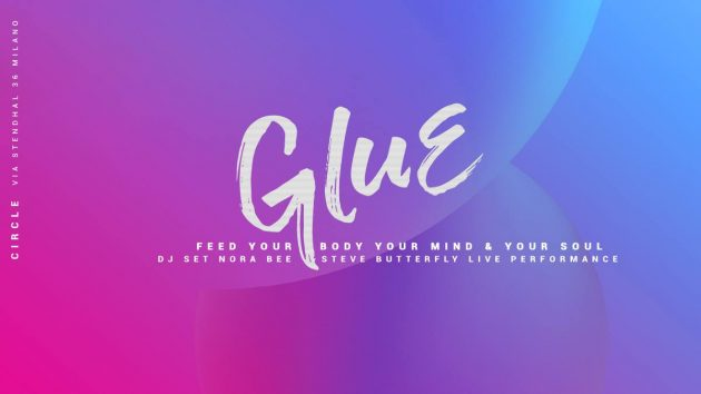 GLUE / Feed Your Body Your Mind & Your Soul   YOUparti