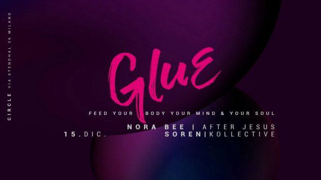 GLUE /|\ Nora Bee & Soren (After Jesus Kollective)