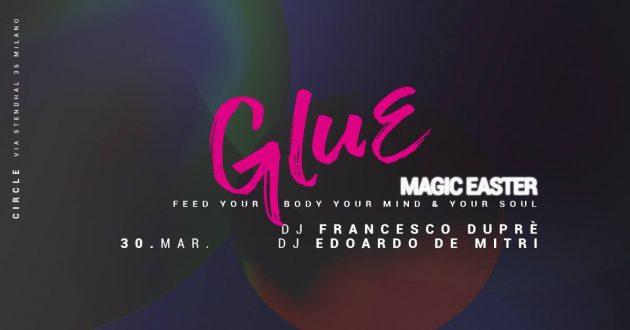 GLUE   Magic Easter # Duprè + De Mitri   YOUparti