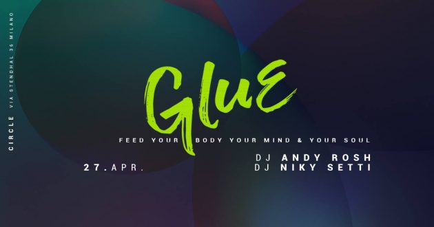 GLUE | Special Guest Niky Setti | YOUparti circle house music free after jesus