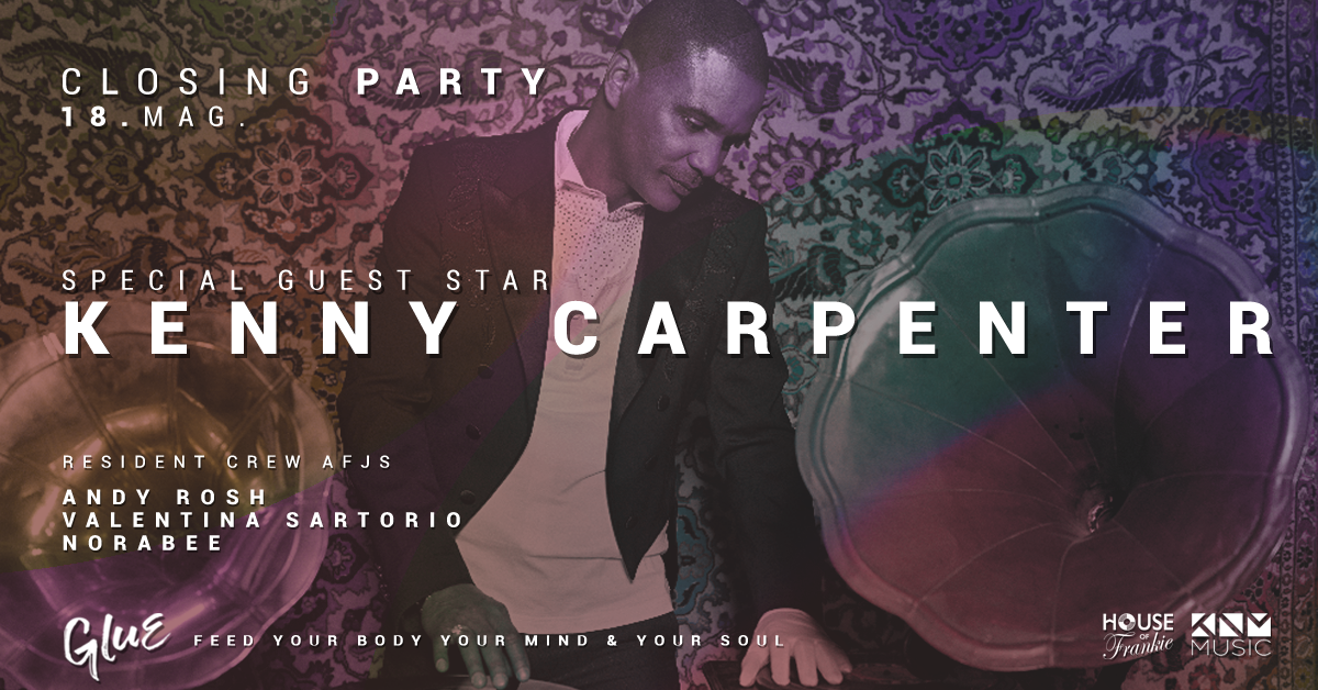 Kenny Carpenter / Glue Closing Party MILANO youparti party circle
