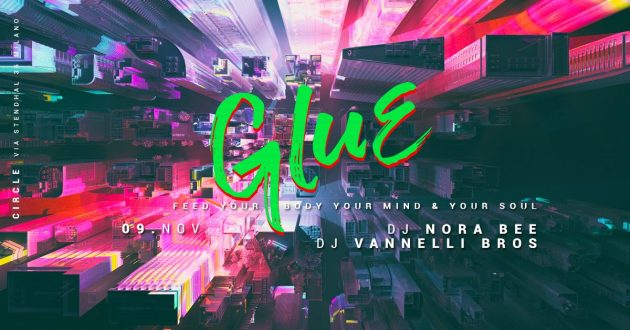 GLUE / Feed Your Body, Your Mind & Your Soul | YOUparti friday house music free circle milano