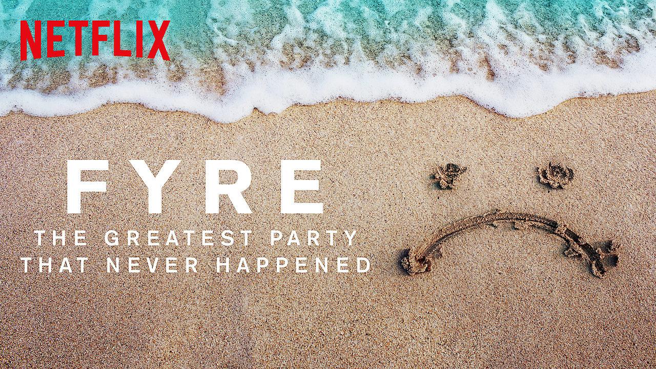 Fyre poster, il documentario Netflix da non perdere