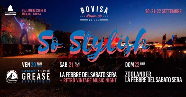 Bovisa Drive-In / DjSet, Street Food & Cinema \ So Stylish | YOUparti