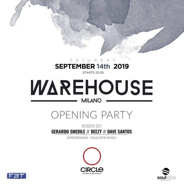 Inaugurazione Warehouse | Circle Milano YOUparti house sabato free naviglio darsena