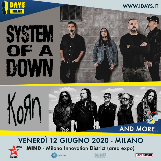 System of a Down a Milano youparti MIND Milano Innovation District (Area Expo) - I-Days 2020