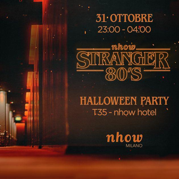 STRANGER 80's HALLOWEEN PRIVATE PARTY youparti nhow hotel milano tortona