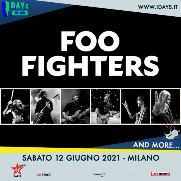 Foo Fighters in concerto a Milano YOUparti MIND Innovation District (Area Expo) - I-Days 2021