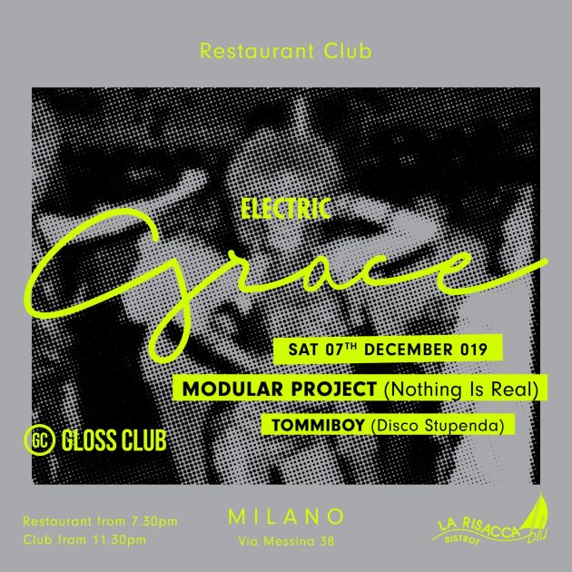 Electric Grace w/ Modular Project, Tommiboy YOUparti gloss club grace milano