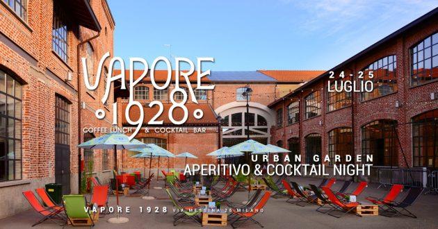 Vapore 1928 | Urban Garden - Aperitivo & Cocktail Night YOUparti